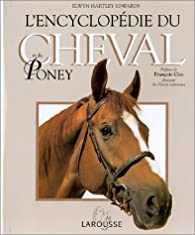 L'Encyclopédie du cheval et du poney par Elwyn Hartley Edwards