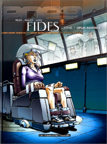 Fides, tome 1 : Opus matrice