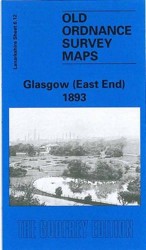 Glasgow (East End) 1893: Lanarkshire Sheet 6.12
