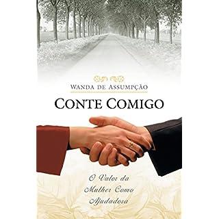 Conte comigo: O valor da mulher como ajudadora (Portuguese Edition)