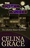 Front cover for the book The Rhythm of Murder by Celina Grace