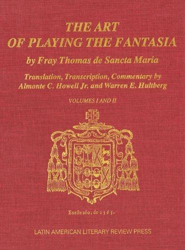 Descargar Libro The Art of Playing the Fantasia: Volumes I and II (Transactions,) de Thomas De Sancta Maria