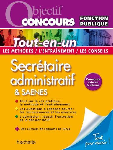 Objectif Concours Tout-en-un - Secrétaire administratif & SAENES Catégorie B