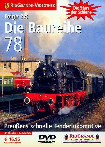 Die Stars der Schiene - Folge 22: Die Baureihe 78 -