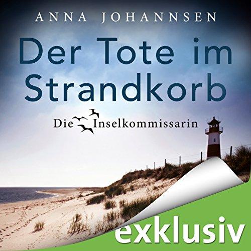 Buchseite und Rezensionen zu 'Der Tote im Strandkorb (Die Inselkommissarin 1)' von Anna Johannsen