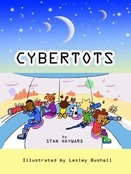 CYBERTOTS by [Hayward, Stan]