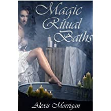 Magic Ritual Baths (English Edition)