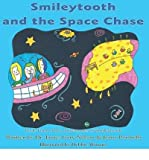 [ SMILEYTOOTH AND THE SPACE CHASE - LARGE PRINT ] Nelson, James Gary (AUTHOR ) Aug-23-2014 Paperback