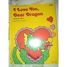 I love you, dear dragon (A Follett just beginning-to-read book)