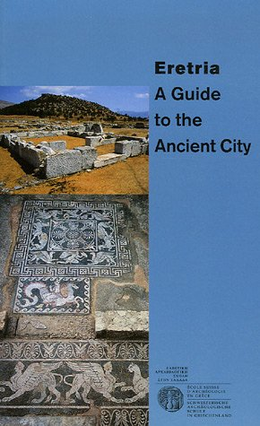 Eretria - A guide to the Ancient City (a...