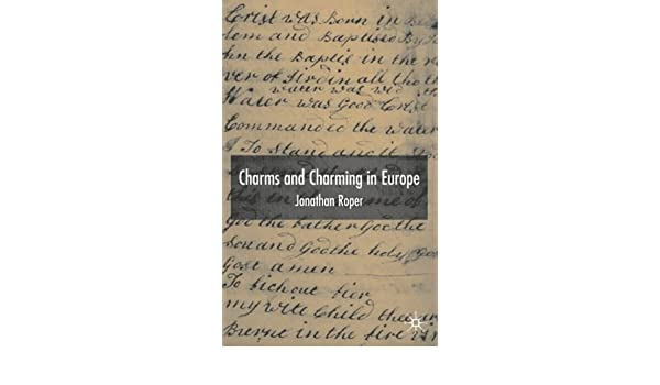 Charms and Charming in Europe