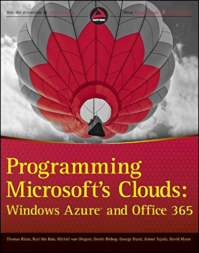 Programming Microsoft\'s Clouds: Windows Azure and Office 365 (Wrox Programmer to Programmer)