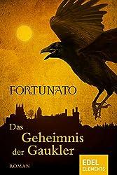Das Geheimnis der Gaukler (Gaukler-Trilogie 1) (German Edition)