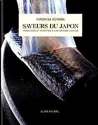 Saveurs du Japon : Traditions et recettes d'une grande cuisine