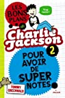 Les bons plans de Charlie Jackson, tome 2 par Greenwald