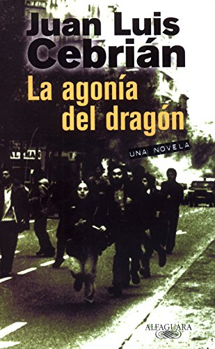 La agonía del dragón (ALFAGUARA EXTRA)