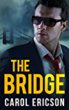 The Bridge (Mills & Boon Intrigue) (Brody Law Book 1)
