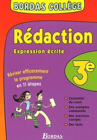 BORDAS COLLEGE EXPRESSION ECRITE 3E NP (Ancienne Edition)