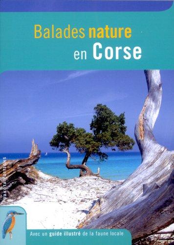 Balades nature en Corse par David Melbeck, Collectif