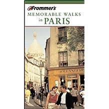 Frommer's Memorable Walks in Paris (Frommer's 24 Great Walks in Paris)