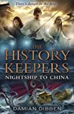 The History Keepers: Nightship to China