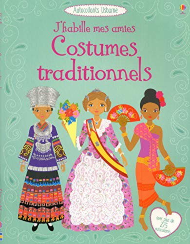 J'habille mes amies - Costumes traditionnels - Autocollants Usborne