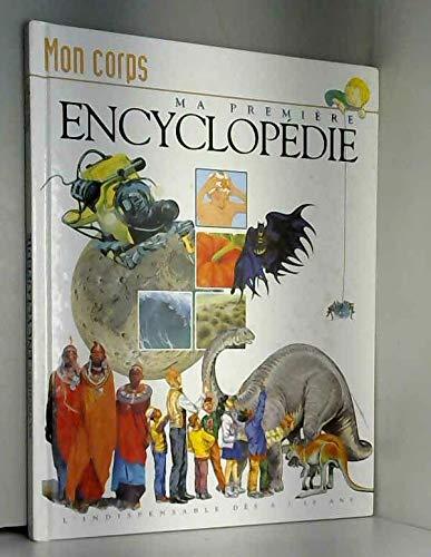 Mon corps (Ma première encyclopédie. ) par Gilles Vaugeois, Patrick Pasques Françoise Fauchet