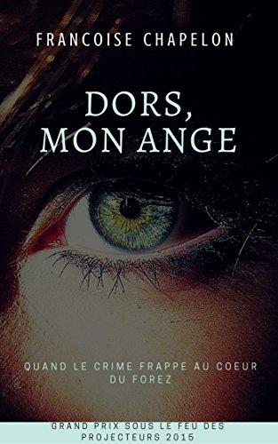 Dors, mon ange par Françoise Chapelon