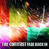 Songtexte von The Contrast - Fade Back In