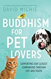 #8: Buddhism for Pet Lovers: Supporting our closest companions through life and death