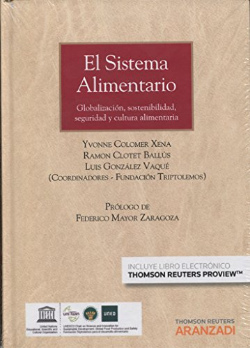 El sistema alimentario (Papel + e-book): Globalización, Desarrollo sostenible y seguridad alimentaria (Monografía) por Ramon Clotet Ballús