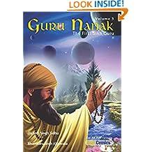 Guru Nanak, The First Sikh Guru, Volume 3 (Sikh Comics)