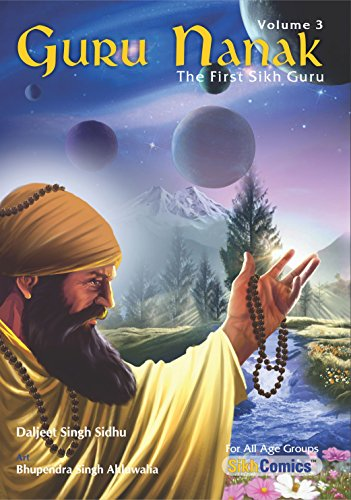 Guru Nanak, The First Sikh Guru, Volume 3 (Sikh Comics) (English Edition) por Daljeet Singh Sidhu