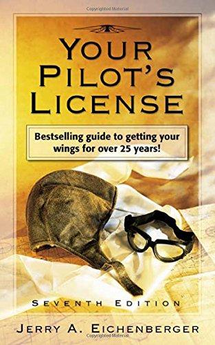 Your Pilot's License por Jerry A. Eichenberger
