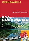 USA Nordwesten - Reisehandbuch - Margit Brinke, Peter Kränzle, Dirk Kruse-Etzbach