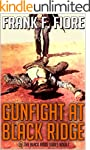 Gunfight at Black Ridge: Western Acti...