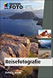 Reisefotografie (Edition FotoHits) - Kerstin Bloch