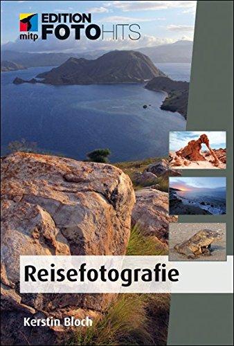 Reisefotografie (Edition FotoHits)