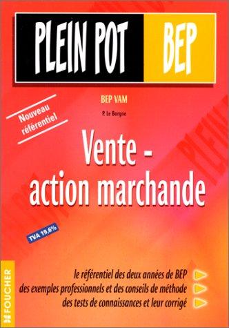 Vente - Action marchande : BEP VAM, tome 1