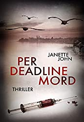 Per Deadline Mord (Kripo Bodensee 2)