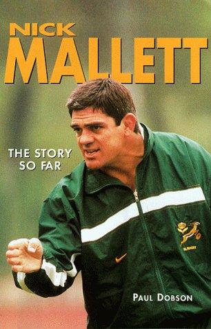Nick Mallet: The Story So Far por Paul Dobson