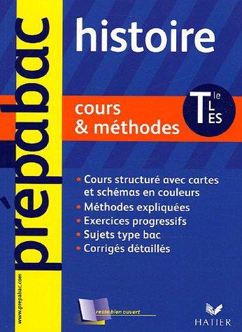 Histoire Tle L, ES : Cours et méthodes