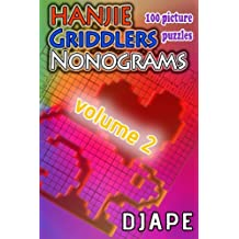 Hanjie Griddlers Nonograms: 100 picture puzzles