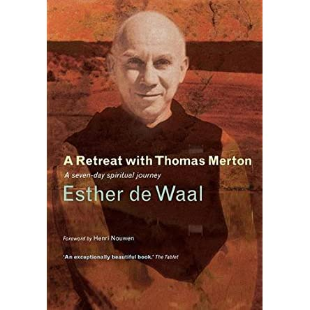 A Retreat with Thomas Merton: A Seven Day Programme