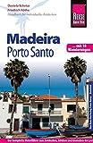 Reise Know-How Madeira und Porto Santo Mit 18 Wanderungen: Reiseführer für individuelles Entdecken - Daniela Schetar, Friedrich Köthe