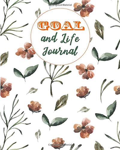 Goal and Life Journal: 52 Weeks Setting Planner and Schedule Appointment to Achieve Your Goals & life