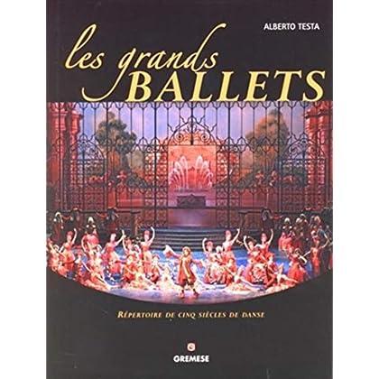 Les grands ballets: Répertoire de cinq siècles de danse