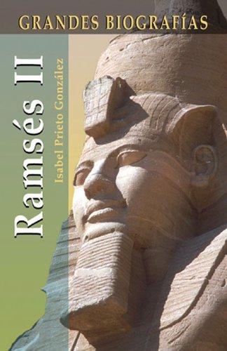 Ramses II (Grandes Biografias/Great Biographies (Spanish))