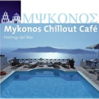 Mykonos Chillout Cafe
