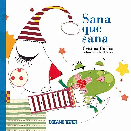 Sana que sana (Palabras para jugar) por María Cristina Ramos